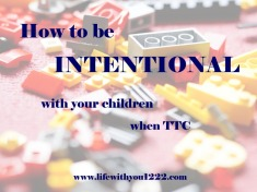 TTC infertility intentional parenting